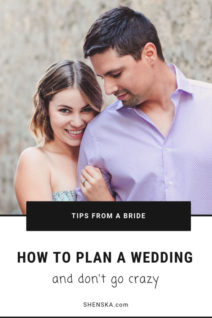 how to plan a wedding and don't go crazy tips from a bride